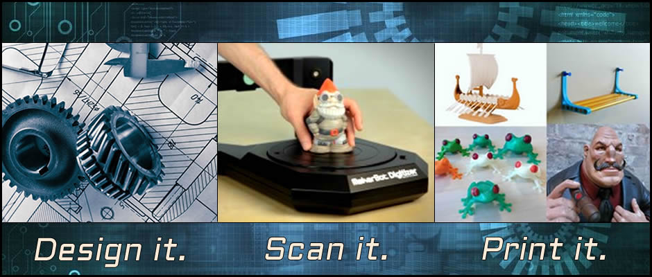 Design It-Scan It-Print It4